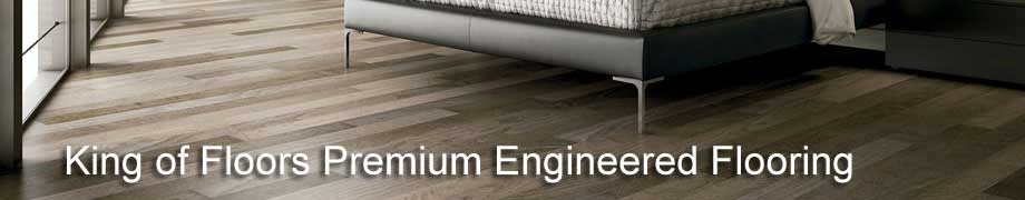 King of floors premium engineered flooring